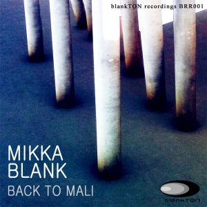 Mikka Blank - Back To Mali Cover small